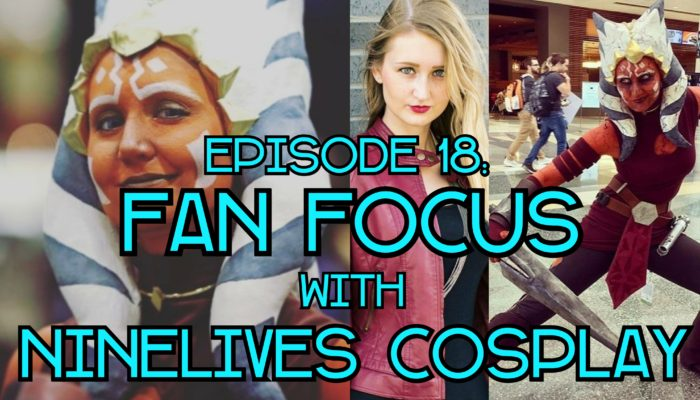 Episode 18: Fan Focus – NineLives Cosplay