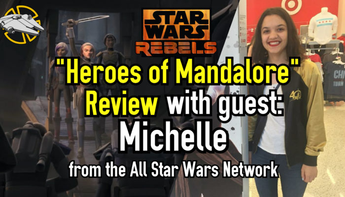 Episode 58: Heroes of Mandalore – Star Wars Rebels Review
