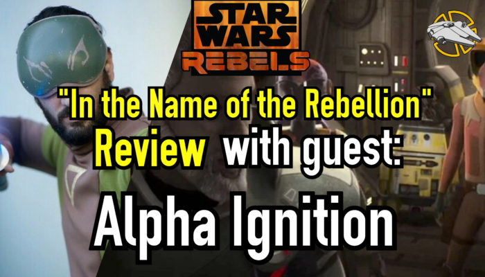 Episode 59: In the Name of the Rebellion – Star Wars Rebels Review