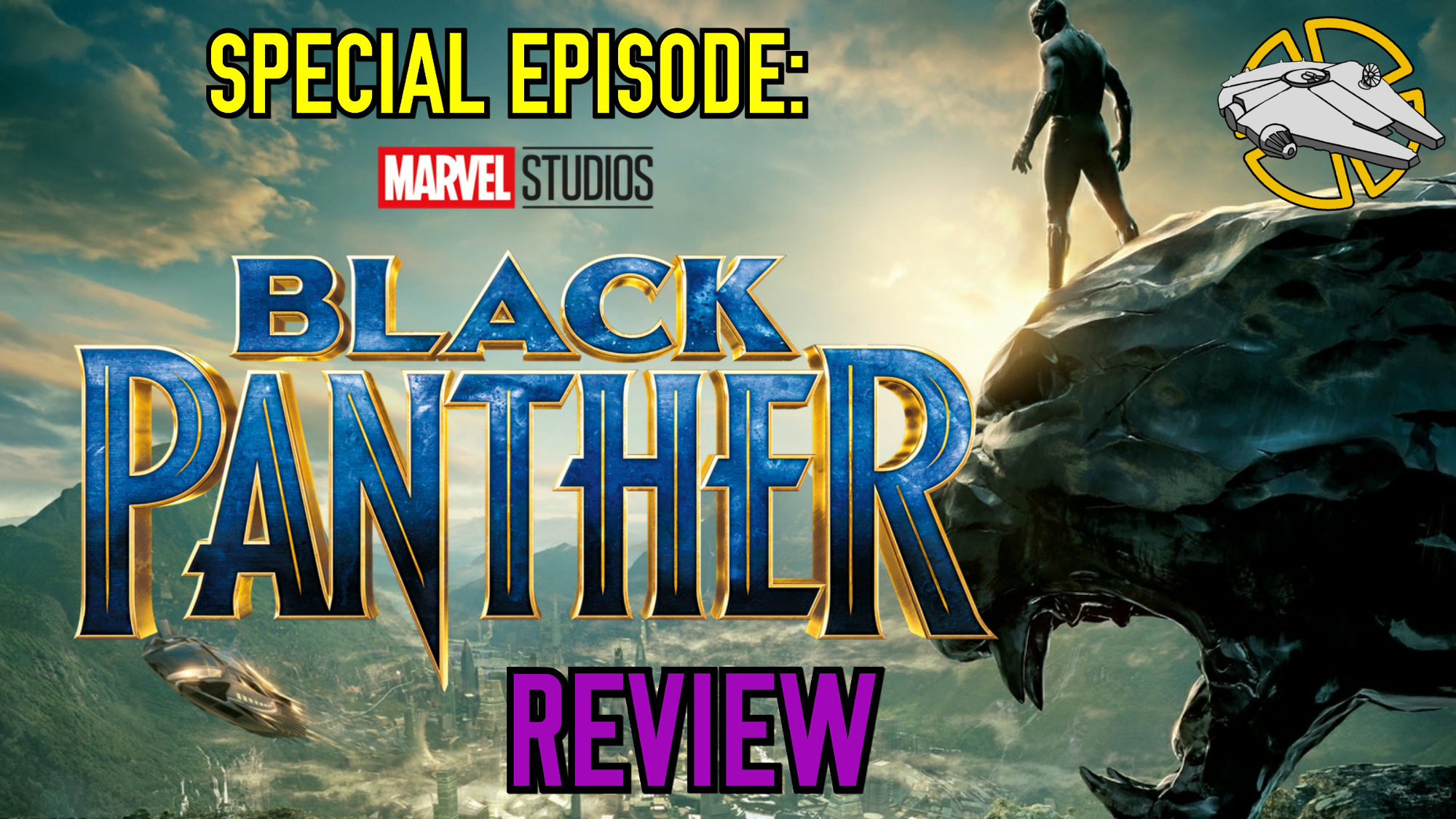 Special Episode: Black Panther Review
