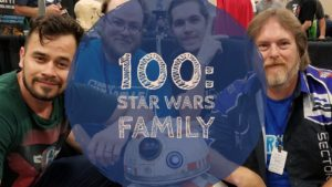 Episode 100: Star Wars Family