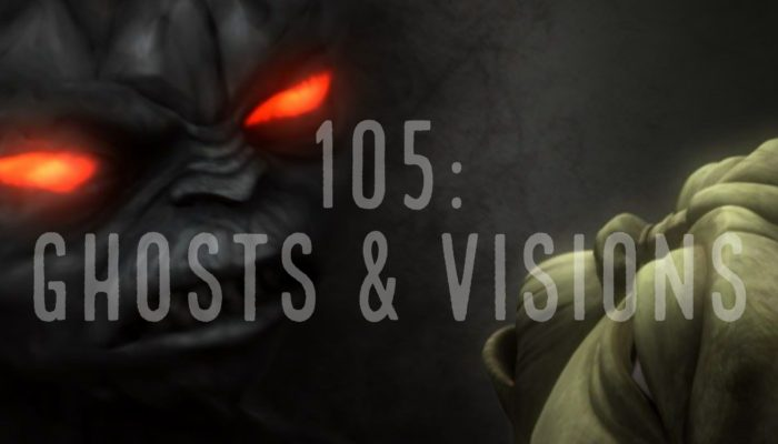 Episode 105: Ghosts & Visions